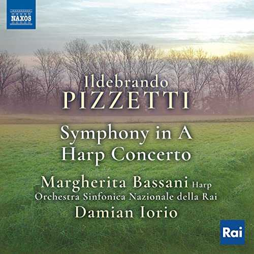 Bassani, Iorio: Pizzetti - Symphony in A, Harp Concerto (24/48 FLAC)