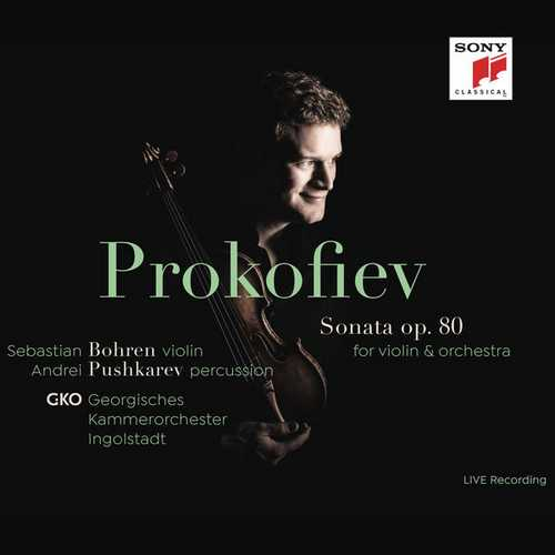 Bohren, Pushkarev: Prokofiev - Sonata op.80 for Violin & Orchestra (24/96 FLAC)