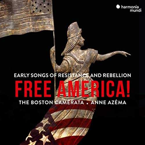 Early Songs of Resistance and Rebellion - Free America! (24/96 FLAC)
