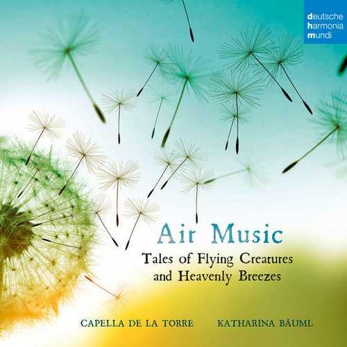 Capella de la Torre: Air Music (24/48 FLAC)