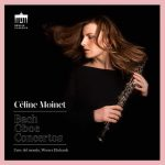 Céline Moinet: Bach - Oboe Concertos (24/96 FLAC)