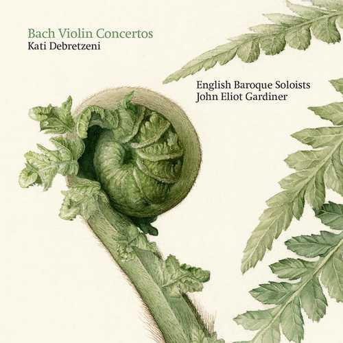 Debretzeni, Gardiner: Bach - Violin Concertos (24/96 FLAC)