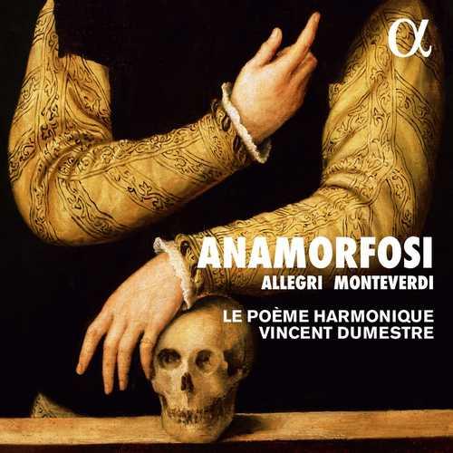 Dumestre: Allegri, Monteverdi - Anamorfosi (24/96 FLAC)