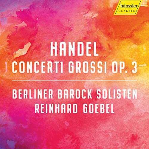 Goebel: Handel - Concerti Grossi op.3 (24/96 FLAC)