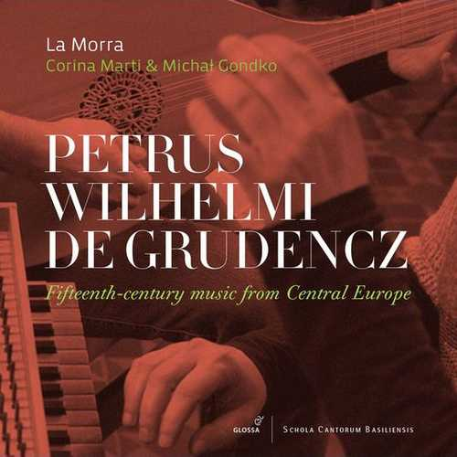 La Morra: Grudencz - 15th-Century Music from Central Europe (24/96 FLAC)