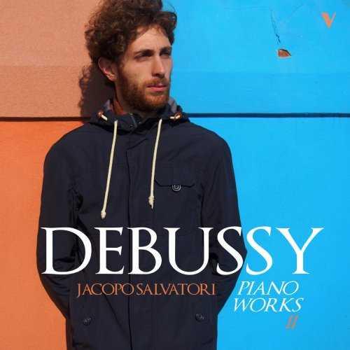 Jacopo Salvatori: Debussy - Piano Works vol.2 (24/88 FLAC)