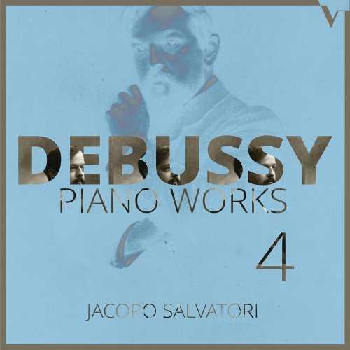 Jacopo Salvatori: Debussy - Piano Works vol.4 (24/88 FLAC)