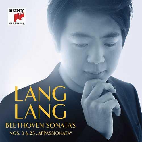 """Lang Lang: Beethoven - Sonatas no.3 & 23 """"Appassionata"""" (24/44 FLAC)"""
