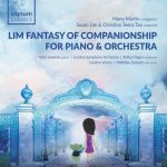 Lim Fantasy of Companionship for Piano and Orchestra (24/48 FLAC)
