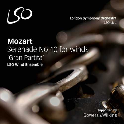 "LSO Wind Ensemble: Mozart - Serenade no.10 for Winds ""Gran Partita"" (DSD)"