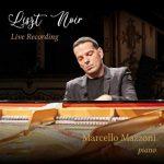 Marcello Mazzoni - Liszt Noir. Live Recording (FLAC)