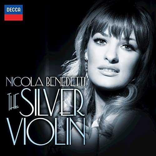 Nicola Benedetti - The Silver Violin (24/96 FLAC)