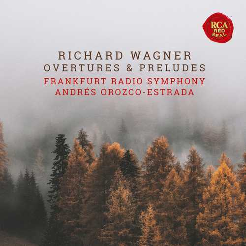 Orozco-Estrada: Richard Wagner - Overtures & Preludes (24/48 FLAC)