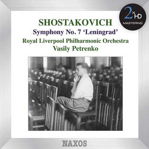 "Petrenko: Shostakovich - Symphony no.7 ""Leningrad"" (DSD)"