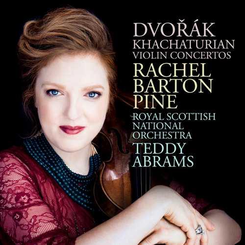 Rachel Barton Pine: Dvořák, Khachaturian - Violin Concertos (24/96 FLAC)