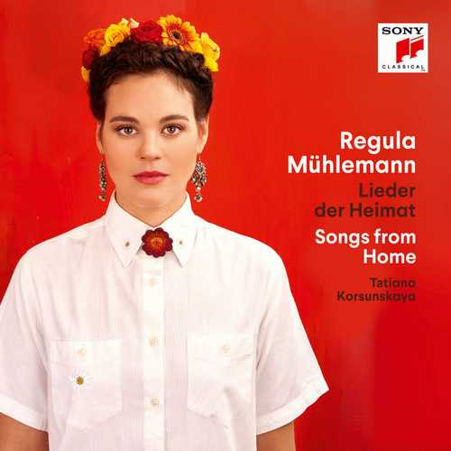 Regula Muhlemann: Lieder der Heimat. Songs from Home (24/96 FLAC)