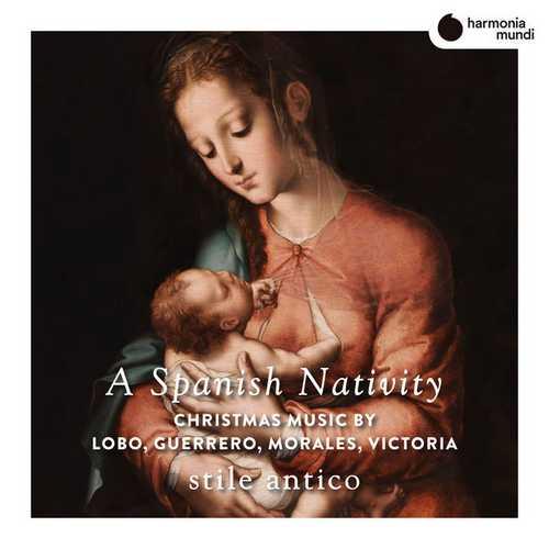 Stile Antico: A Spanish Nativity (24/88 FLAC)