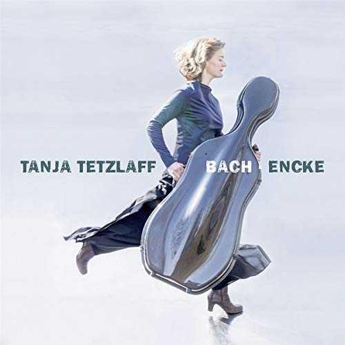 Tanja Tetzlaff: Bach, Encke (24/96 FLAC)