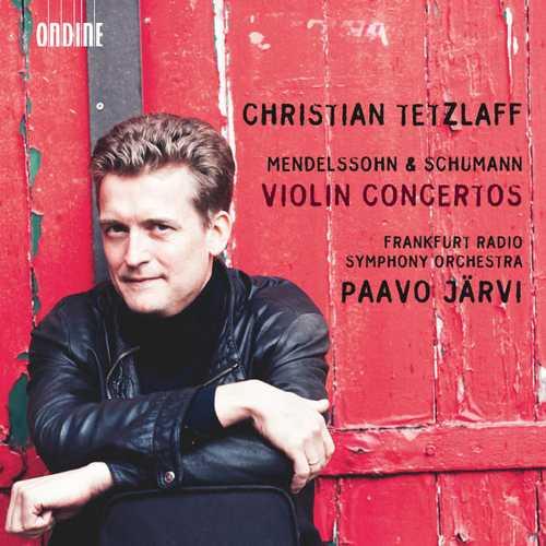 Tetzlaff, Järvi: Mendelssohn & Schumann - Violin Concertos (24/44 FLAC)