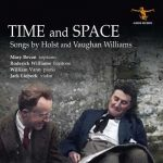 Time And Space: Songs by Holst and Vaughan Williams (24/96 FLAC)