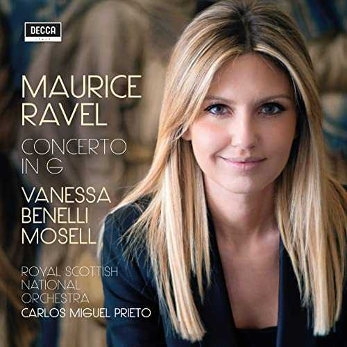 Vanessa Benelli Mosell: Maurice Ravel - Concerto in G (24/96 FLAC)