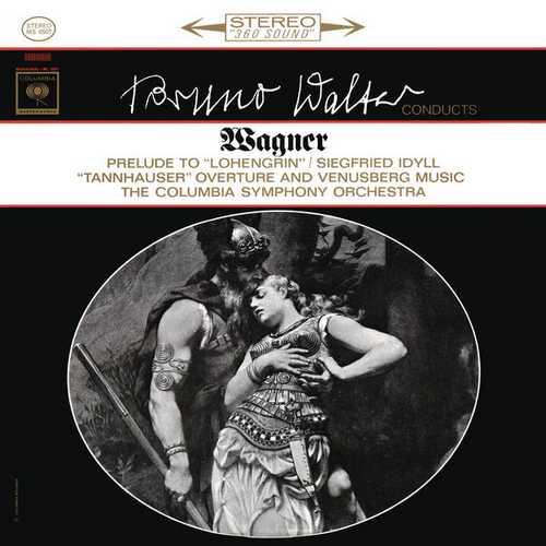 Walter: Wagner - Lohengrin Prelude, Siegfried Idyll, Venusberg Music. Remastered (24/96 FLAC)