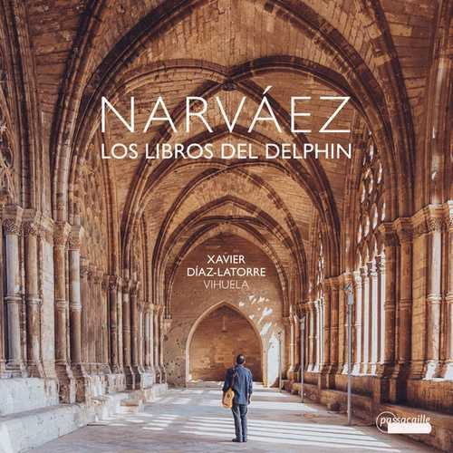 Xavier Diaz Latorre: Narvaez - Los Libros del Delphin (24/88 FLAC)