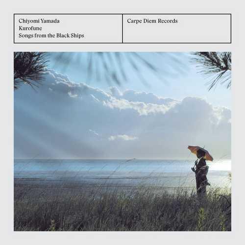 Chiyomi Yamada: Kurofune - Songs from the Black Ships (24/44 FLAC)