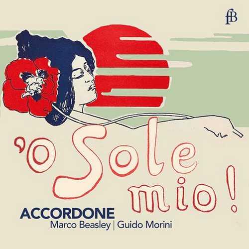 Marco Beasley, Guido Morini: O sole mio! (FLAC)