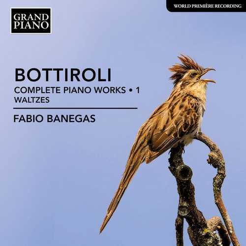 Banegas: Bottiroli - Complete Piano Works vol.1. Waltzes (24/44 FLAC)