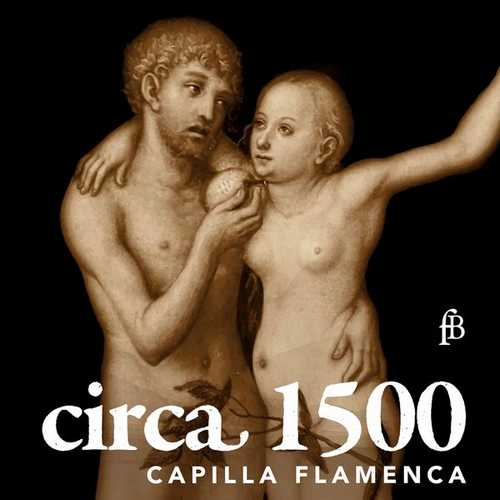 Capilla Flamenca: Circa 1500 (FLAC)