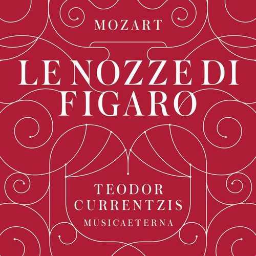 Currentzis: Mozart - Le Nozze di Figaro (24/192 FLAC)