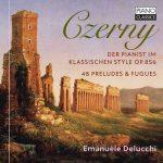 Delucchi: Czerny - Der Pianist im Klassischen Style, Preludes & Fugues (24/96 FLAC)
