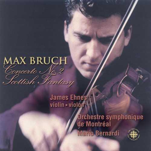 Ehnes: Bruch - Violin Concerto no.2, Scottish Fantasy (FLAC)