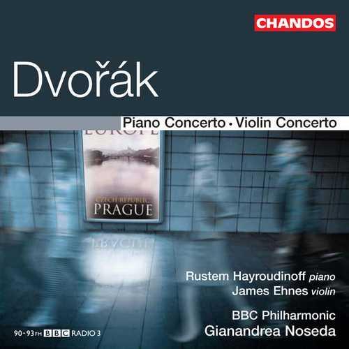 Ehnes, Hayroudinoff, Noseda: Dvořák - Piano Concerto, Violin Concerto (24/96 FLAC)