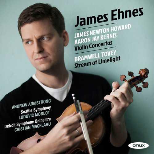 Ehnes: Howard, Kernis - Violin Concertos, Tovey - Stream of Limelight (24/96 FLAC)