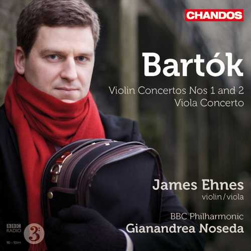 Ehnes, Noseda: Bartók - Violin Concertos no.1 & 2, Viola Concerto (24/96 FLAC)