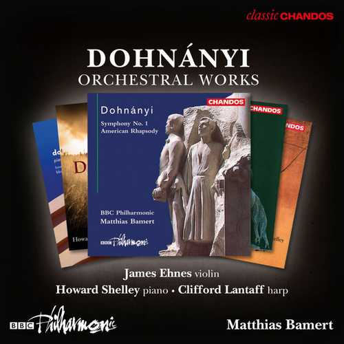 Ehnes, Shelley, Lantaff, Bamert: Dohnányi - Orchestral Works (FLAC)