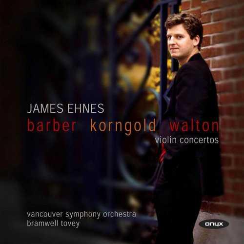 Ehnes: Barber, Korngold, Walton - Violin Concertos (FLAC)