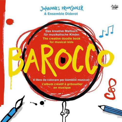 Johannes Pramsohler, Ensemble Diderot - Barocco (24/44 FLAC)