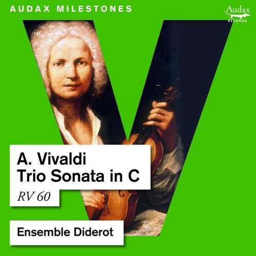 Ensemble Diderot: Vivaldi - Trio Sonata in C RV 60 (24/48 FLAC)