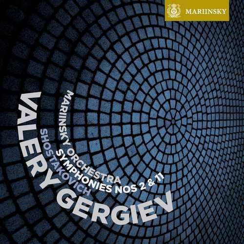 Gergiev: Shostakovich - Symphonies no.2 & 11 (24/96 FLAC)
