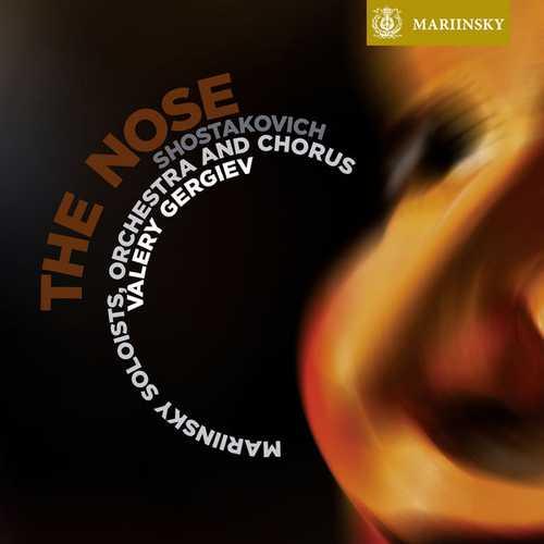 Gergiev: Shostakovich - The Nose (24/96 FLAC)