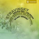 Gergiev: Stravinsky - Oedipus Rex, Les Noces (24/96 FLAC)