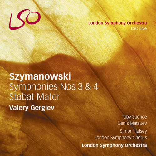 Gergiev: Szymanowski - Symphonies no.3 & 4, Stabat Mater (24/96 FLAC)