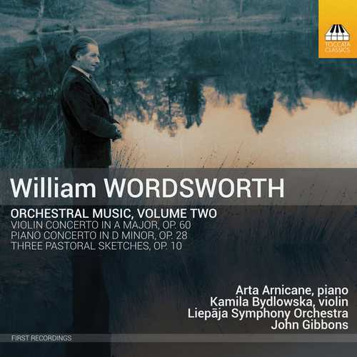 Arnicans, Gibbons: Wordsworth Orchestral Music vol.2 (24/96 FLAC)
