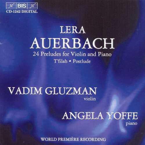 Gluzman, Yoffe: Auerbach - 24 Preludes for Violin and Piano (FLAC)