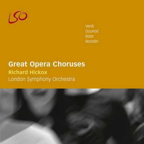 Hickox: Great Opera Choruses (FLAC)
