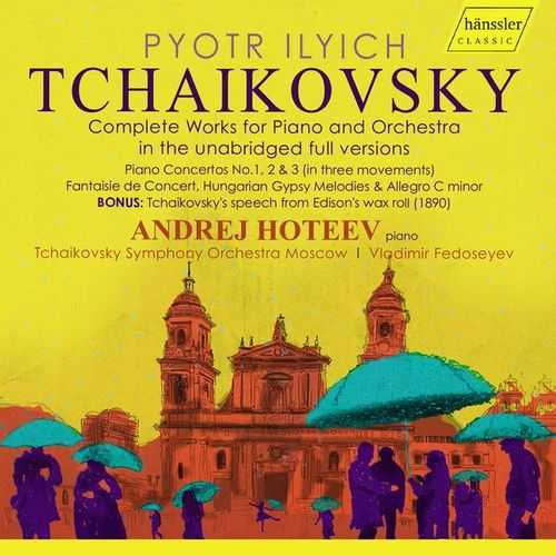 Hoteev: Thaikovsky - Complete Works for Piano and Orchestra (FLAC)