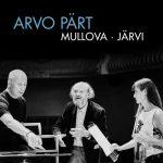 Mullova, Järvi: Arvo Pärt (FLAC)